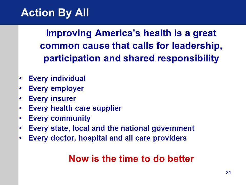 Action By All Improving America's health is a great