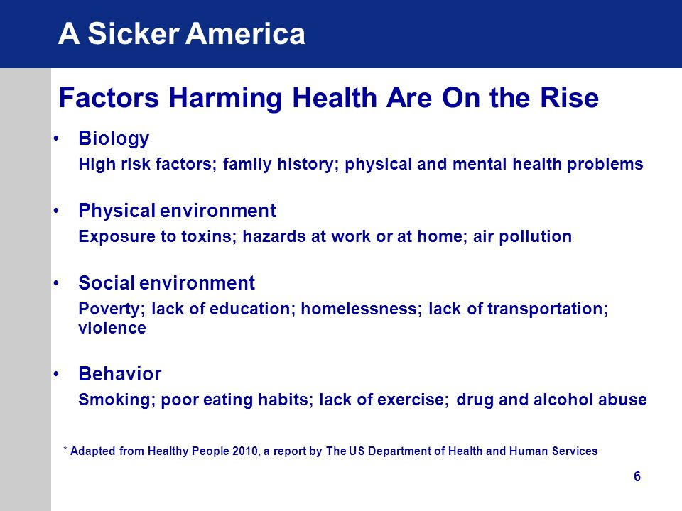Factors Harming Health Are On the Rise