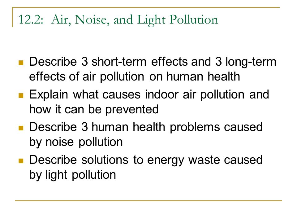 issues and effects from air pollution An easy-to-understand introduction to air pollution, covering the causes and effects, the different types, and the solutions.