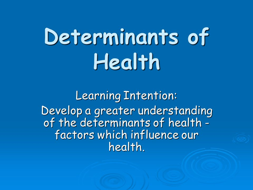 determinants of health Research on mental health tells us that the three most important determinants of mental health are social inclusion, freedom from discrimination and violence and access to economic resources.
