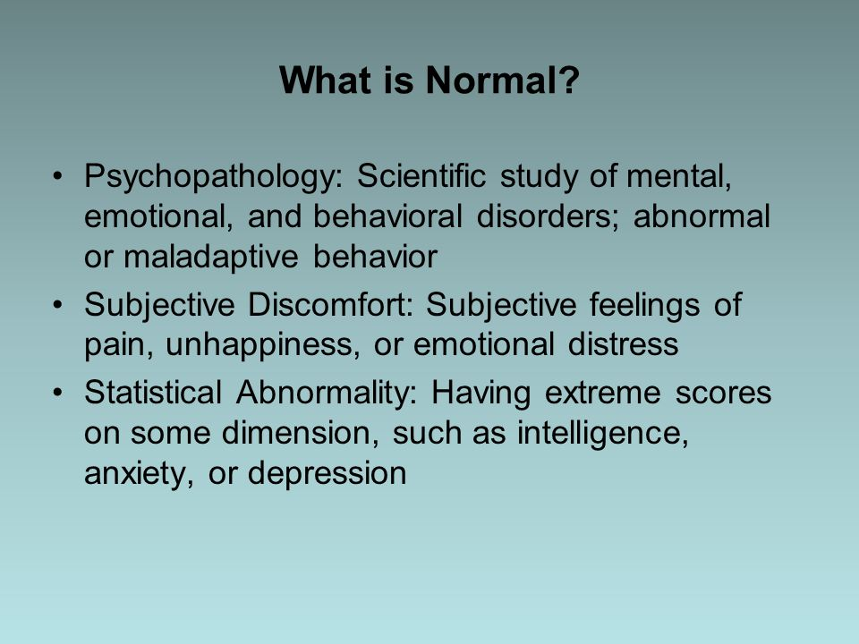 "a study of normal and abnormal behavior The difference between normal and abnormal psychology tends to be one of degree of disruption normal psychology is the study of human behavior, with a focus on ""normal"" or average, socially-acceptable traits and behaviors."