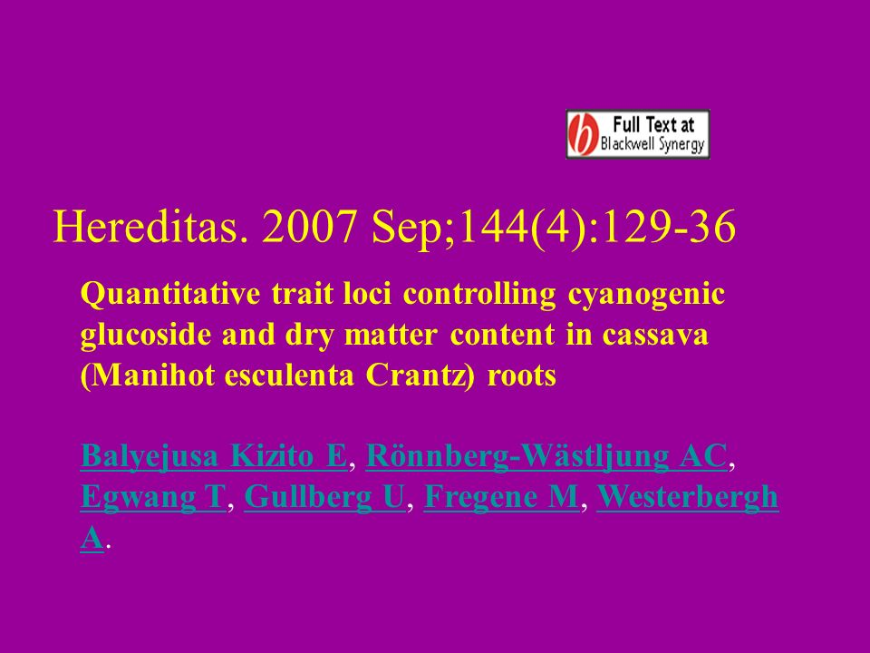 Hereditas. 2007 Sep;144(4):129-36 Quantitative trait loci controlling cyanogenic.