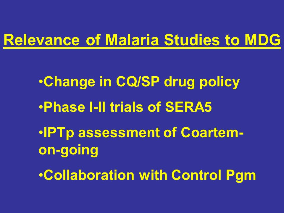 Relevance of Malaria Studies to MDG