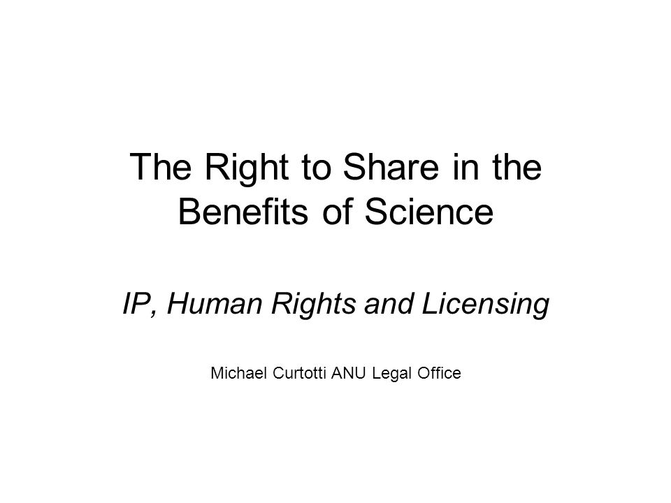 The Right to Share in the Benefits of Science