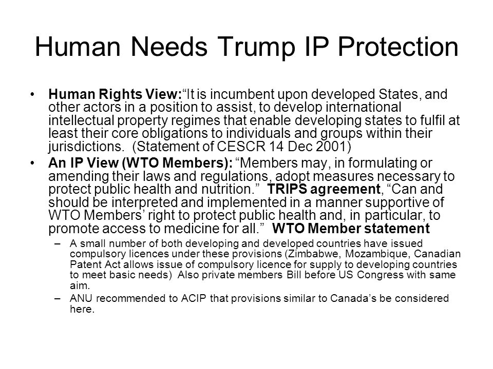 Human Needs Trump IP Protection