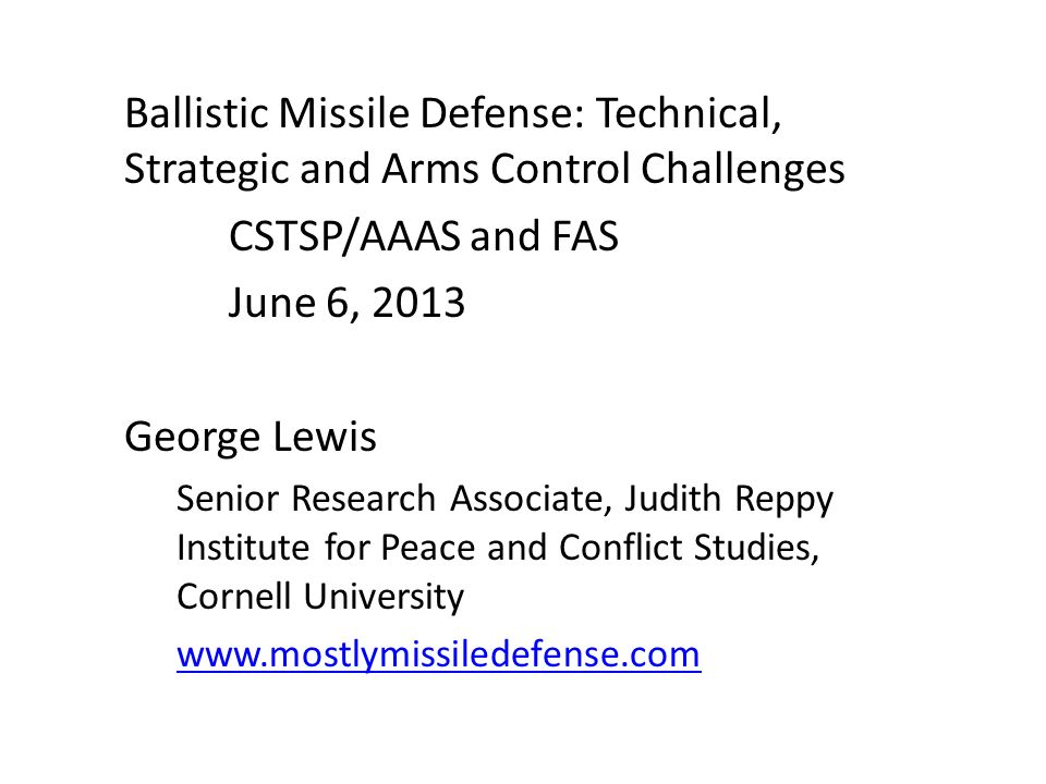 Ballistic Missile Defense: Technical, Strategic and Arms Control Challenges