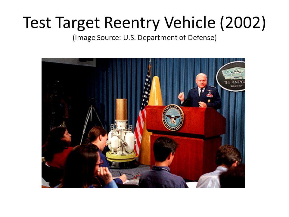 Test Target Reentry Vehicle (2002) (Image Source: U. S