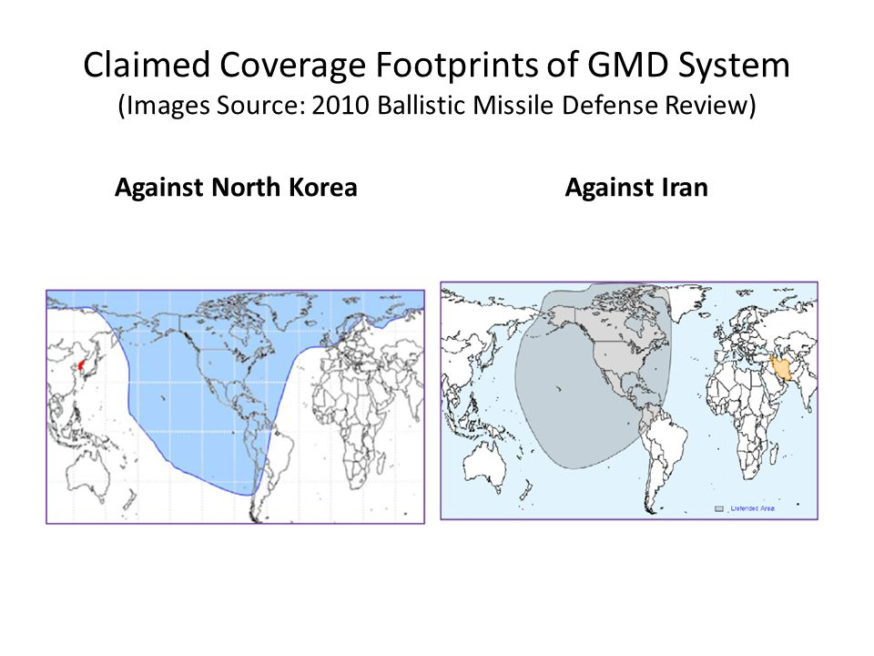 Claimed Coverage Footprints of GMD System (Images Source: 2010 Ballistic Missile Defense Review)
