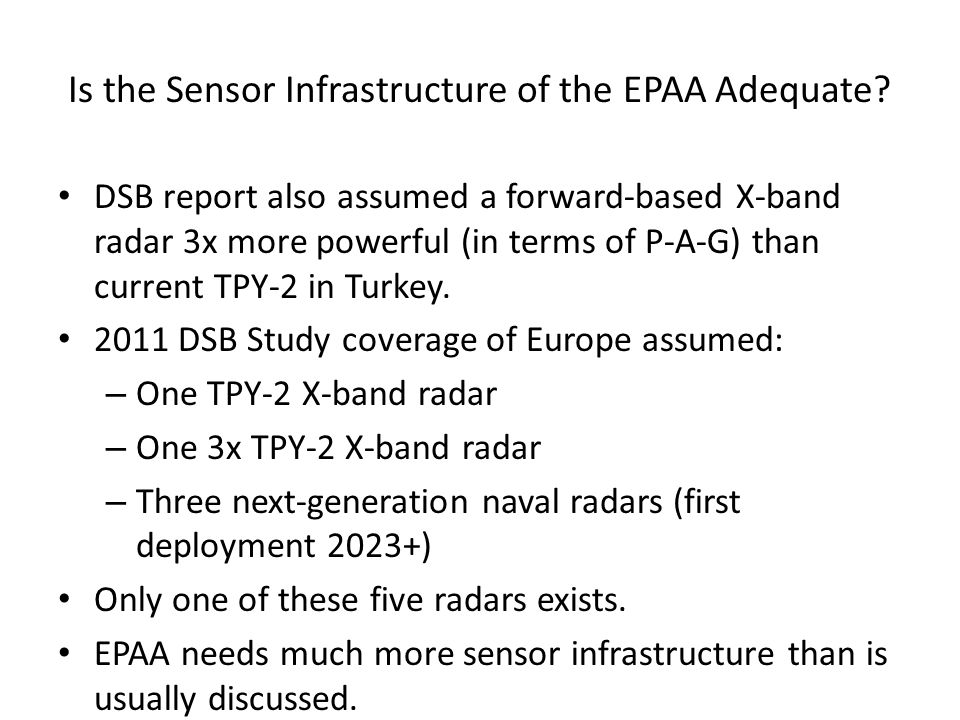 Is the Sensor Infrastructure of the EPAA Adequate