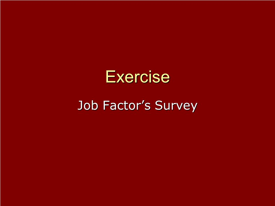 Exercise Job Factor's Survey
