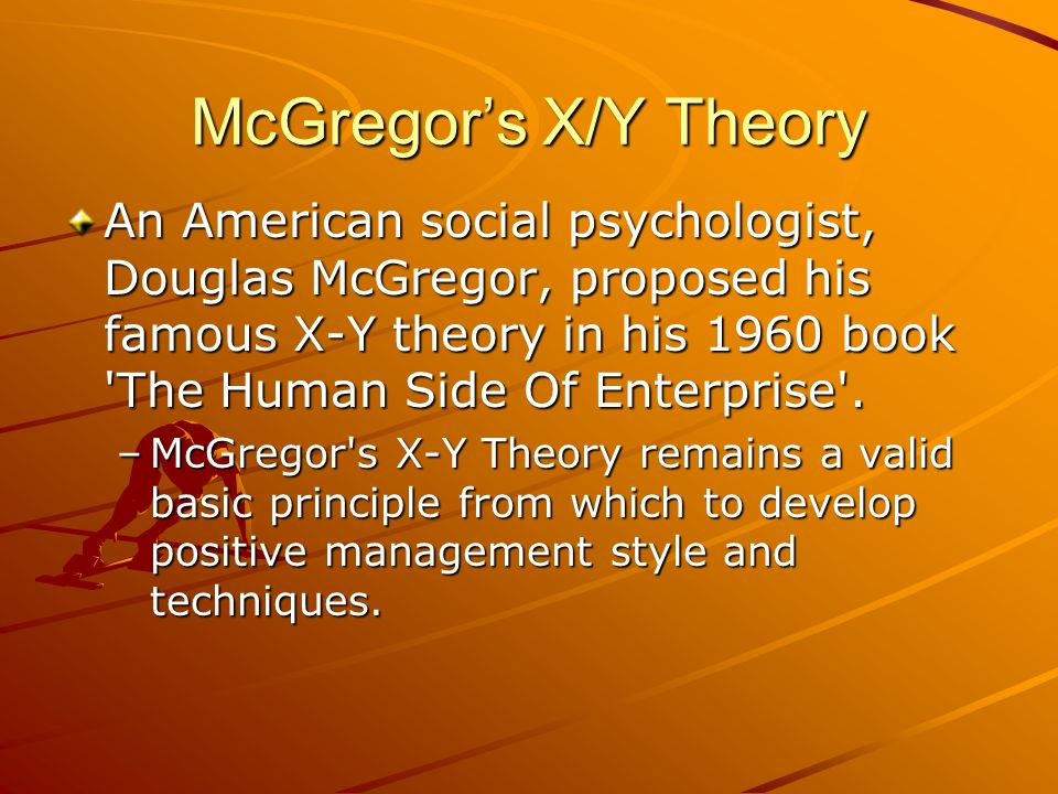 McGregor's X/Y Theory
