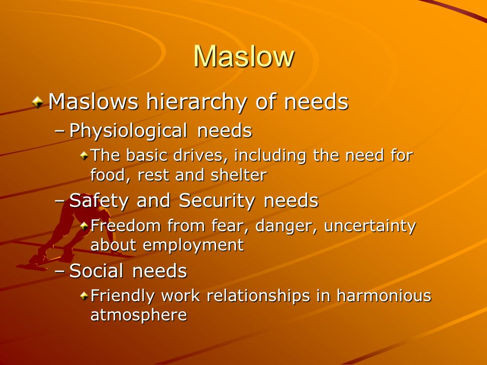 Maslow Maslows hierarchy of needs Physiological needs