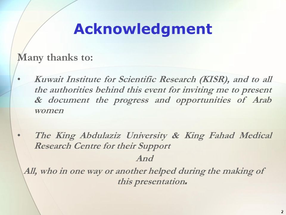 Acknowledgment Many thanks to: