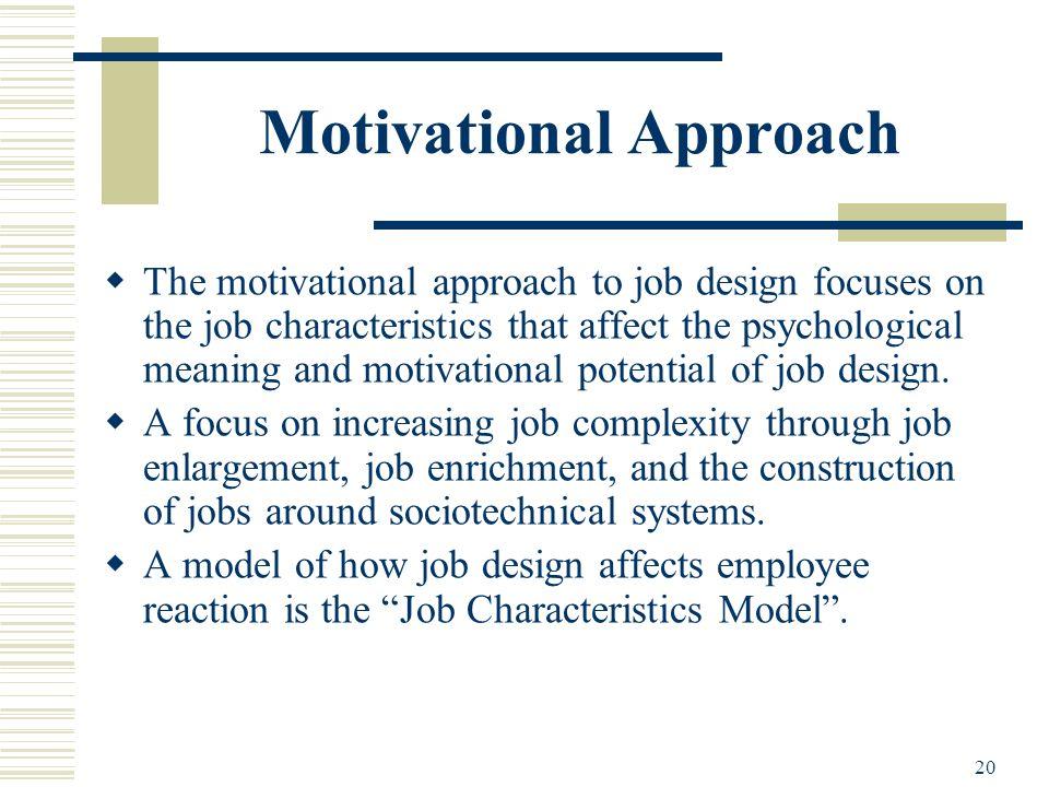 Motivational Approach To Job Design
