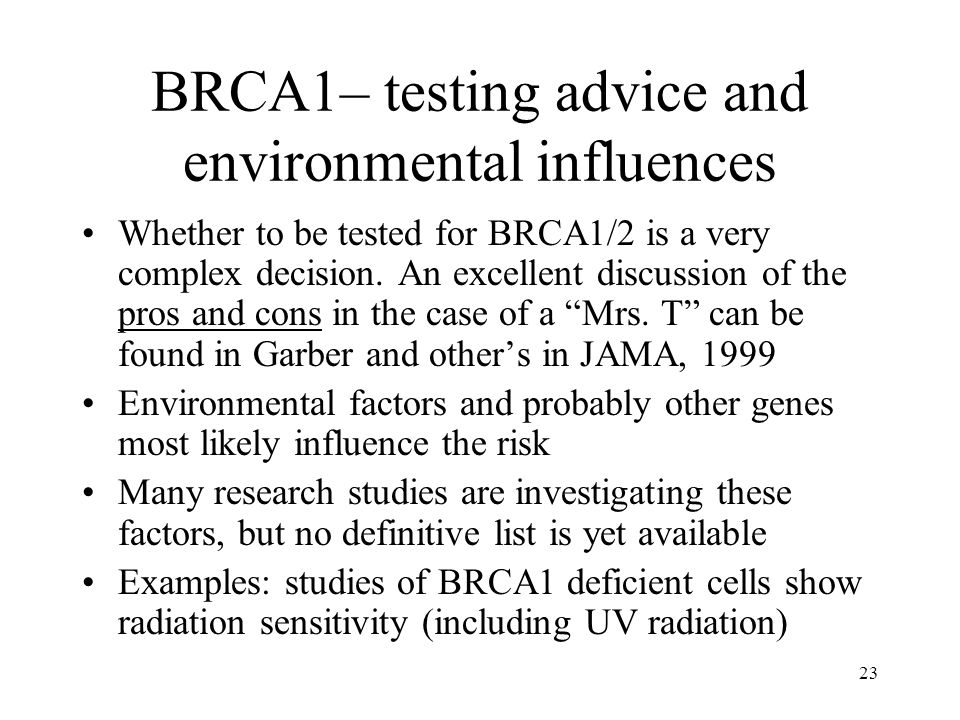BRCA1– testing advice and environmental influences