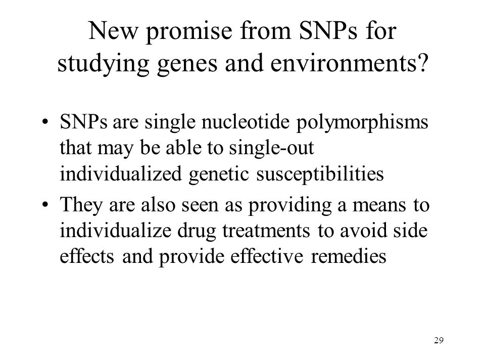 New promise from SNPs for studying genes and environments