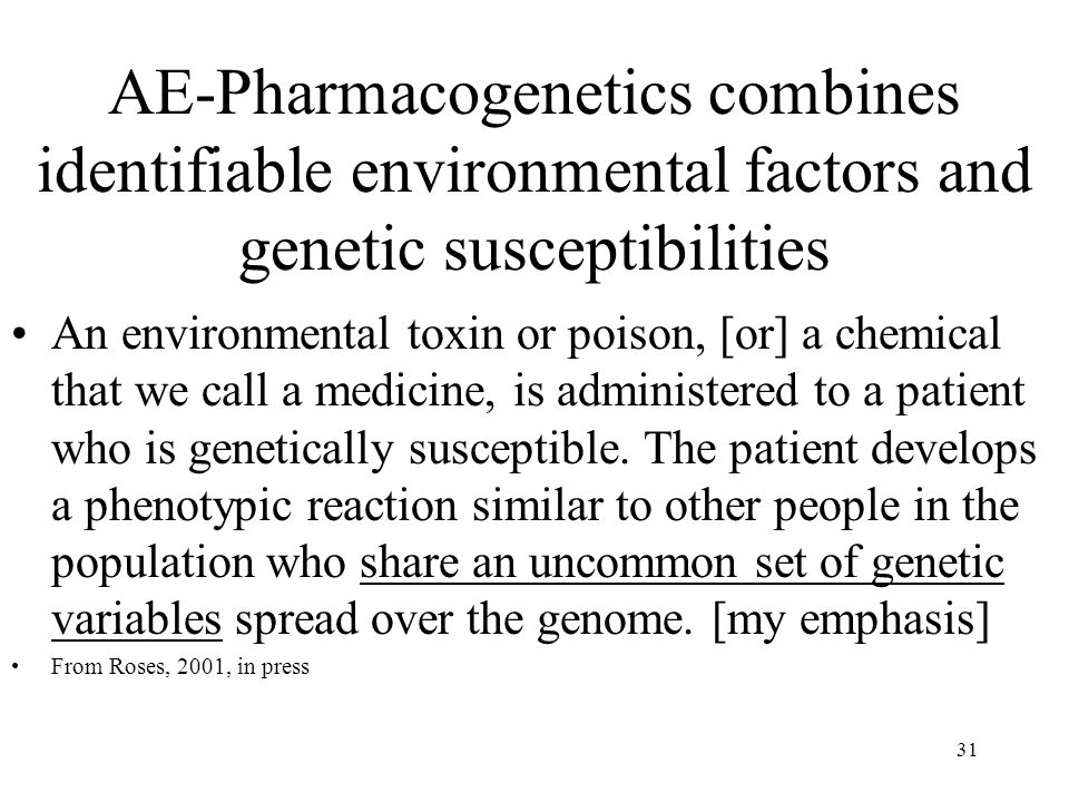 AE-Pharmacogenetics combines identifiable environmental factors and genetic susceptibilities