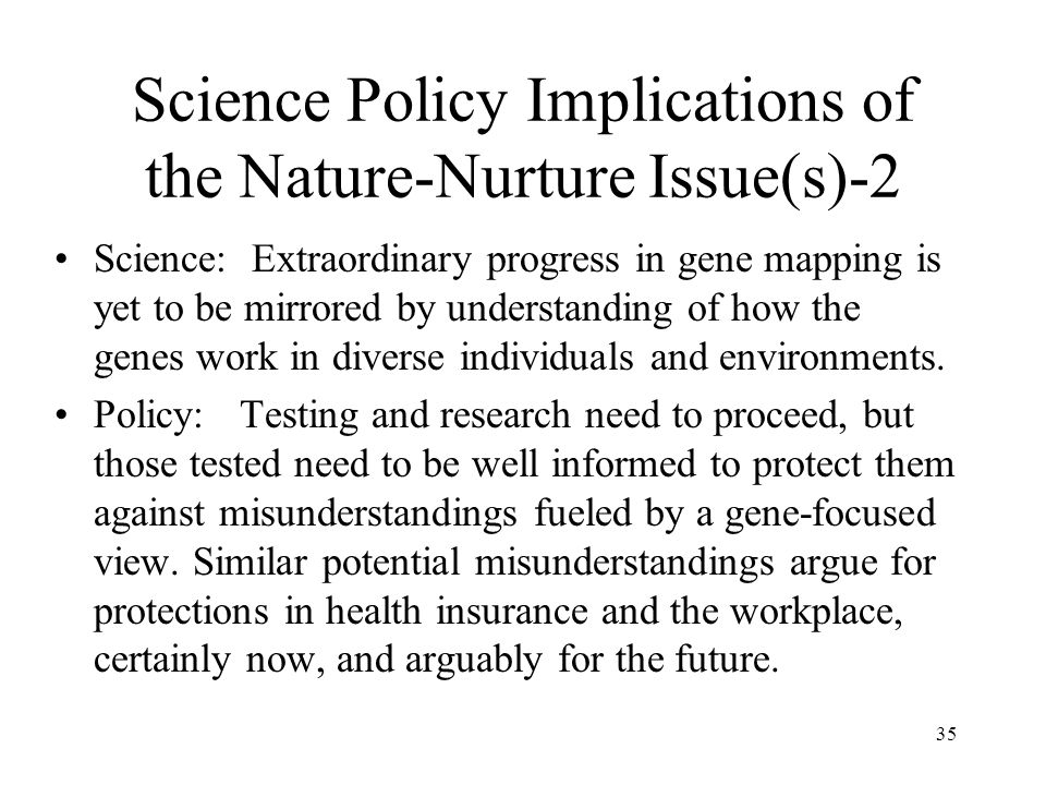 Science Policy Implications of the Nature-Nurture Issue(s)-2