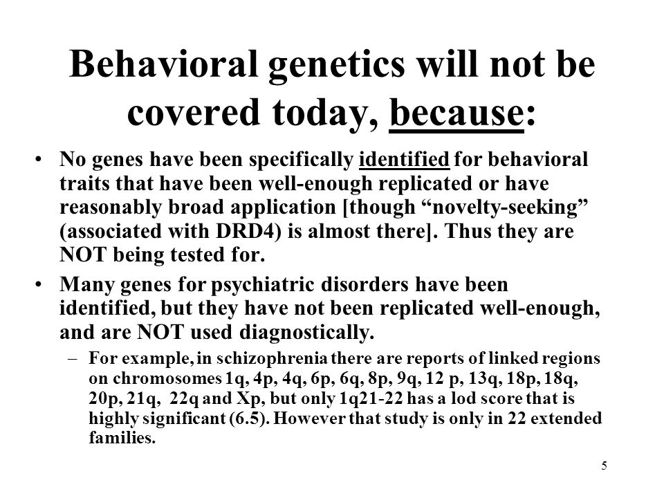 Behavioral genetics will not be covered today, because: