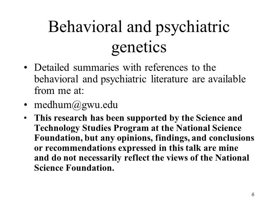 Behavioral and psychiatric genetics