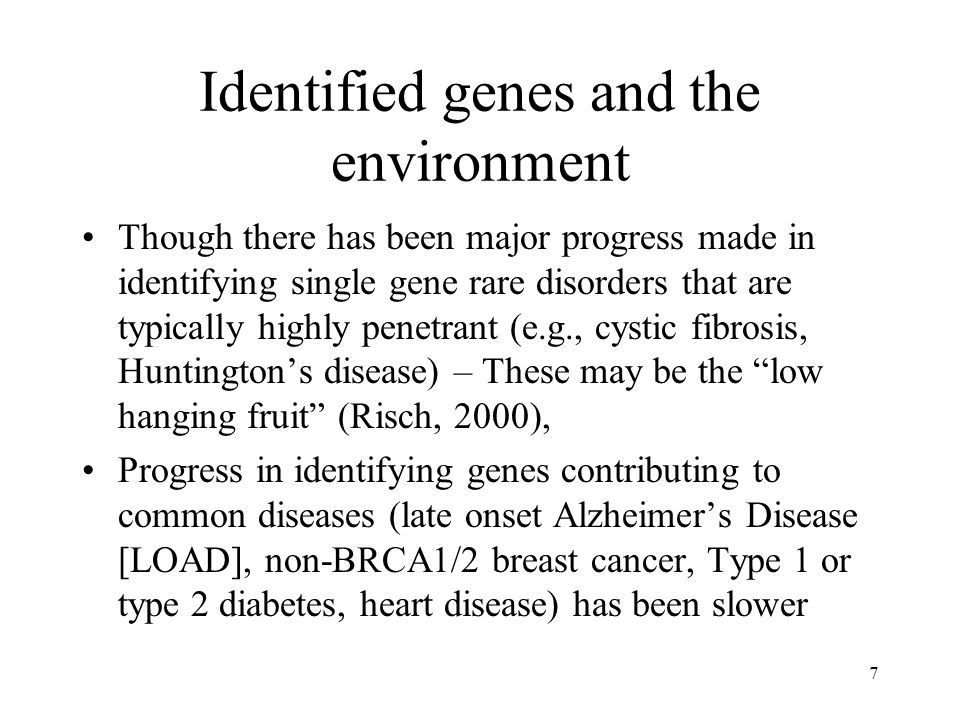Identified genes and the environment