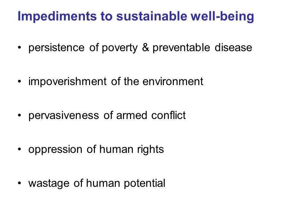 Impediments to sustainable well-being