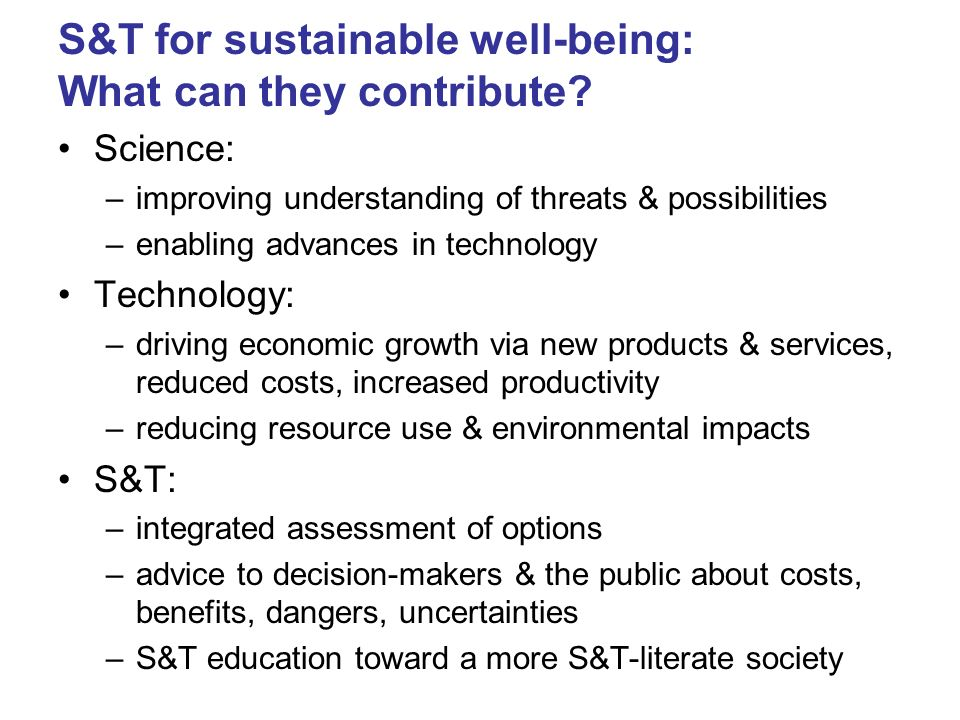 S&T for sustainable well-being: What can they contribute
