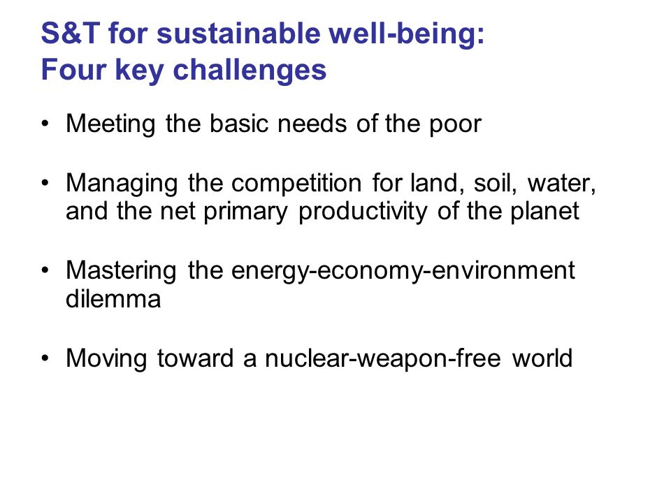 S&T for sustainable well-being: Four key challenges
