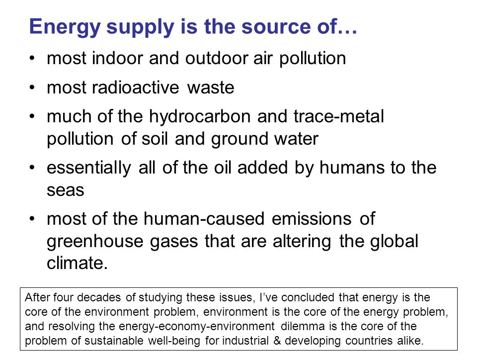 Energy supply is the source of…