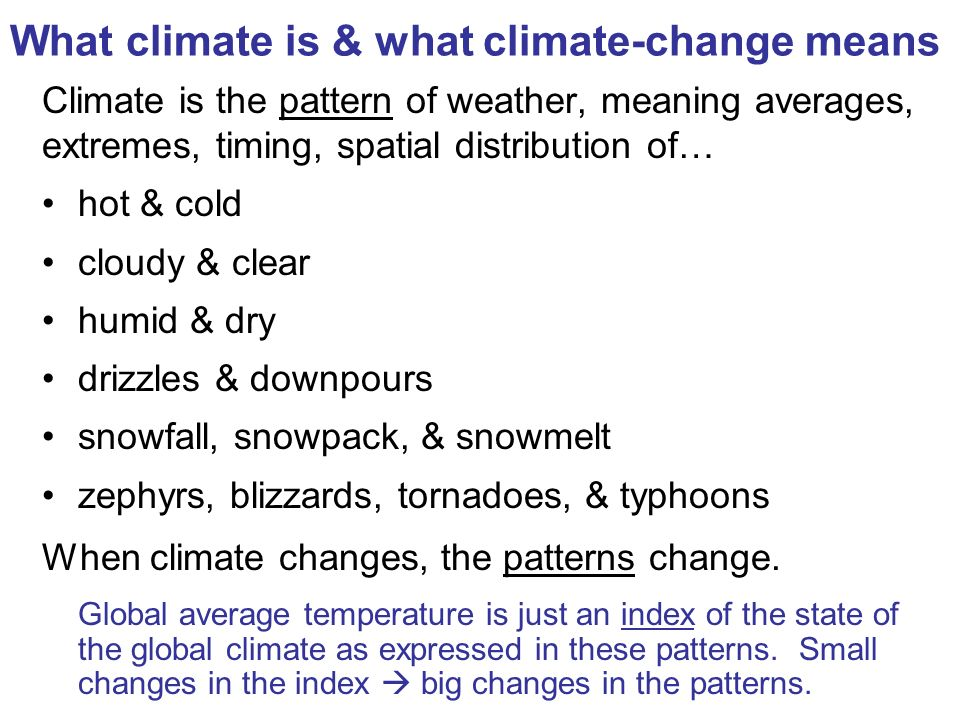 What climate is & what climate-change means