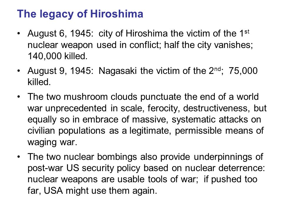 The legacy of Hiroshima