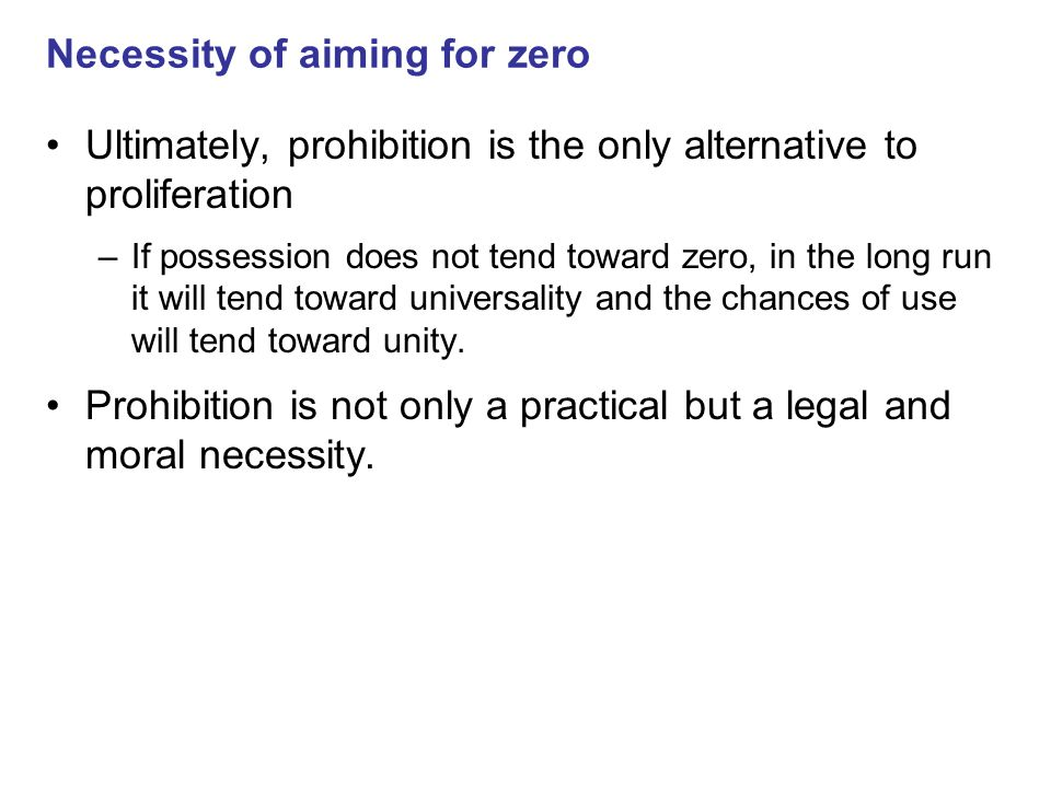 Necessity of aiming for zero