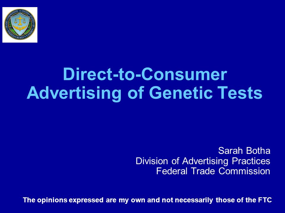 Direct-to-Consumer Advertising of Genetic Tests