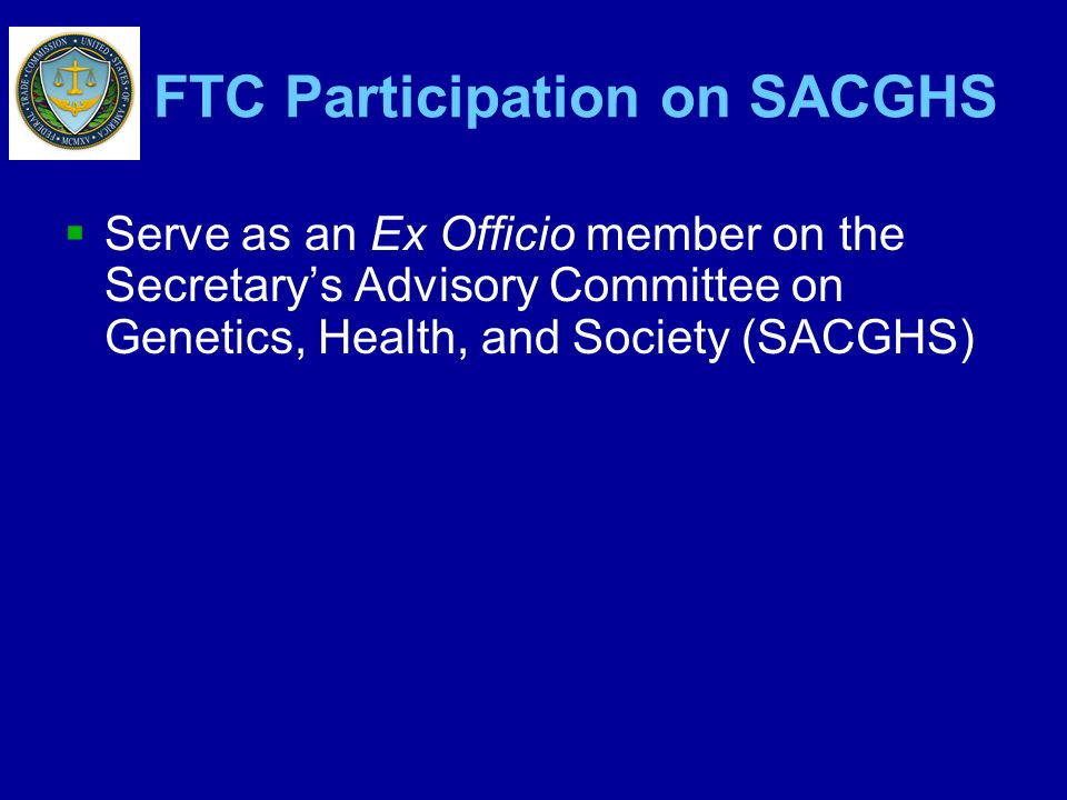 FTC Participation on SACGHS