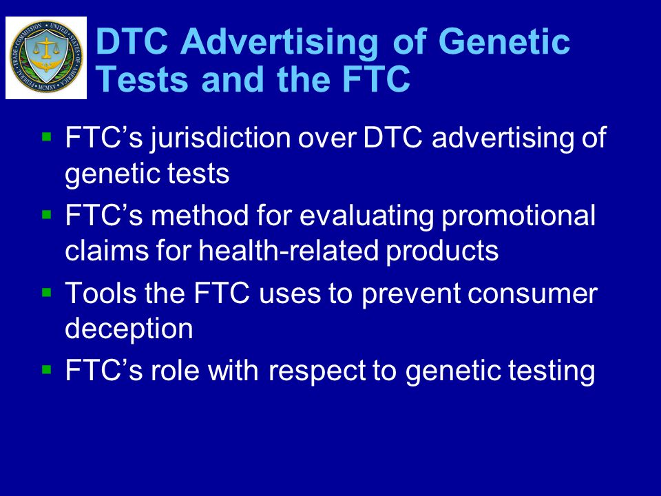 DTC Advertising of Genetic Tests and the FTC