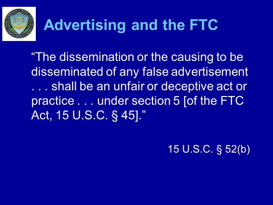 Advertising and the FTC