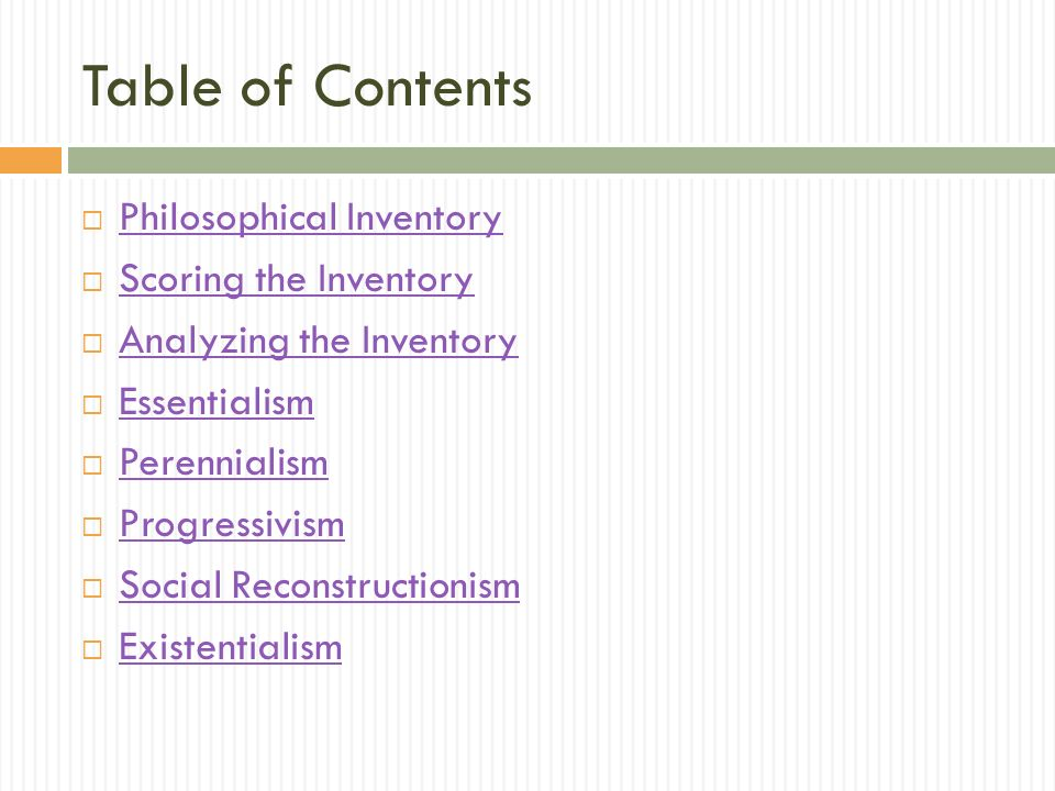 Table of Contents Philosophical Inventory Scoring the Inventory