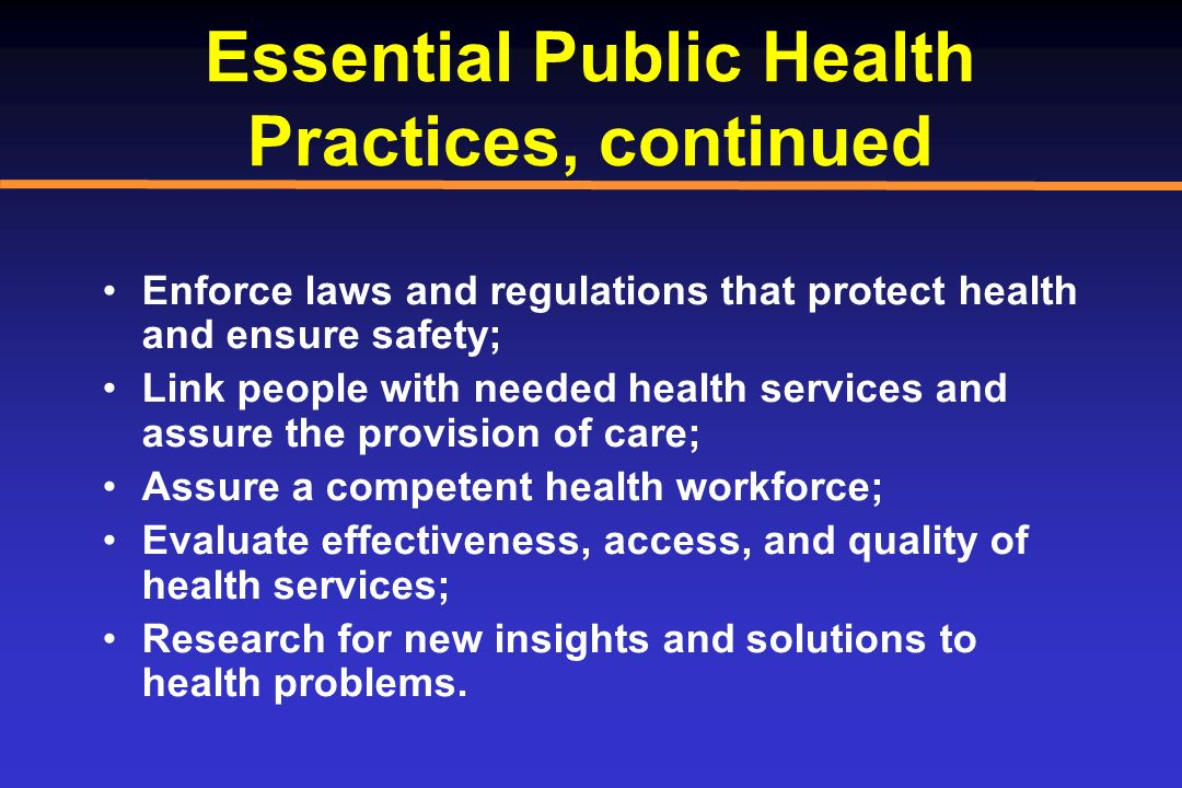 Essential Public Health Practices, continued