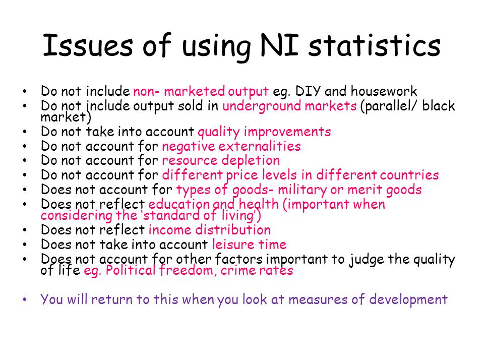 Issues of using NI statistics