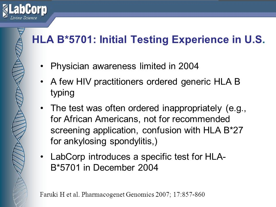 HLA B*5701: Initial Testing Experience in U.S.