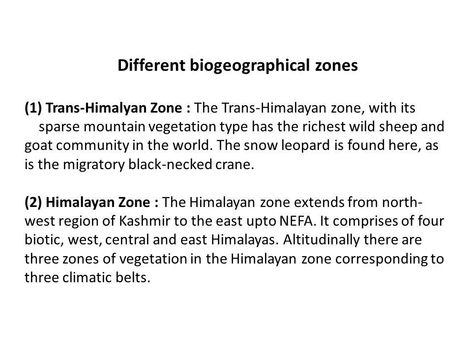 Different biogeographical zones