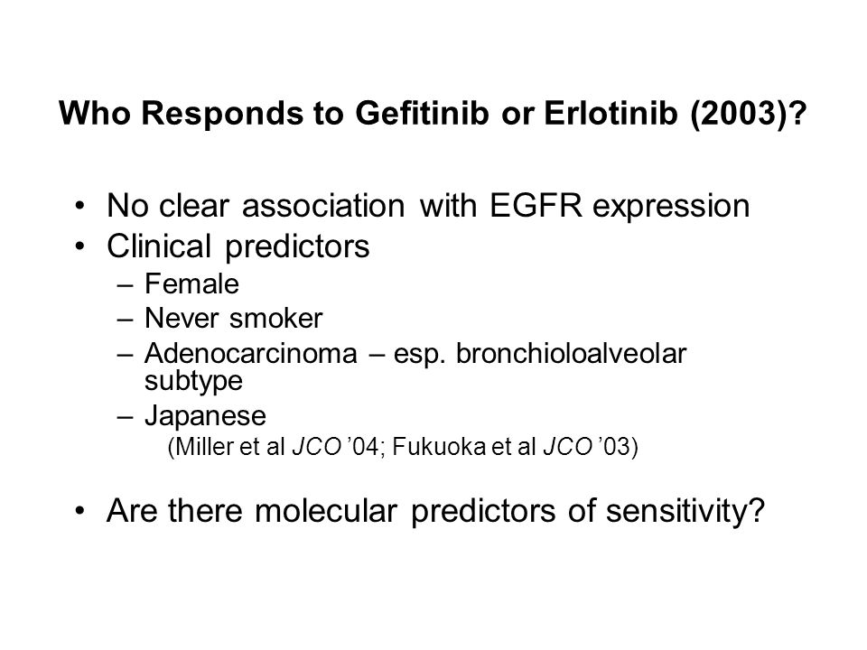 Who Responds to Gefitinib or Erlotinib (2003)