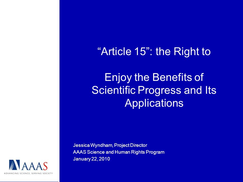 Article 15 : the Right to Enjoy the Benefits of Scientific Progress and Its Applications