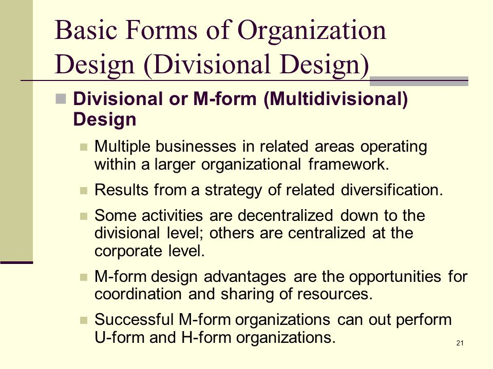 multidivisional organizational form Start studying strategic management chapter 11  b cooperative form multidivisional c  a worldwide geographic area structure is an organizational form.