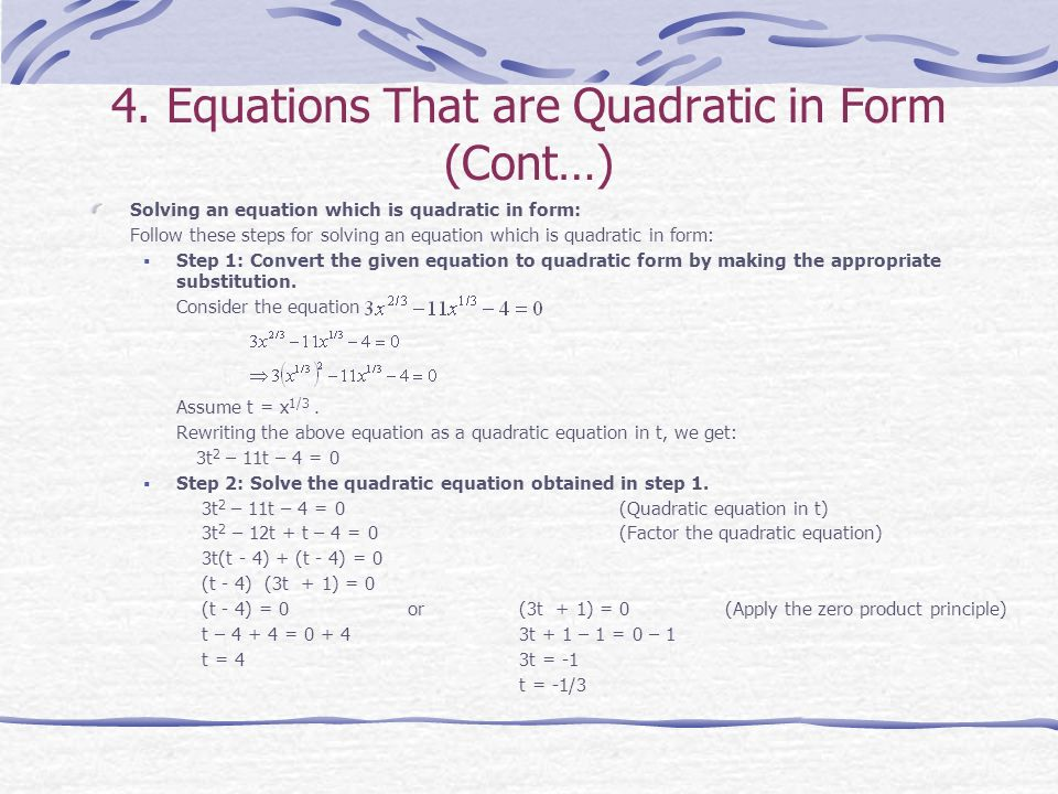 4. Equations That are Quadratic in Form (Cont…)