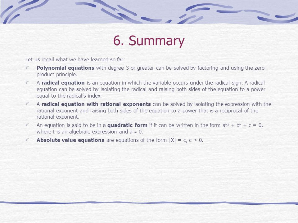 6. Summary Let us recall what we have learned so far: