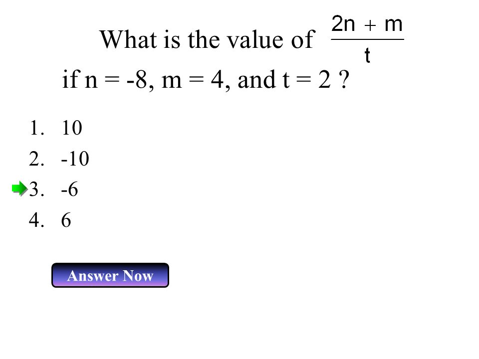 What is the value of if n = -8, m = 4, and t = 2