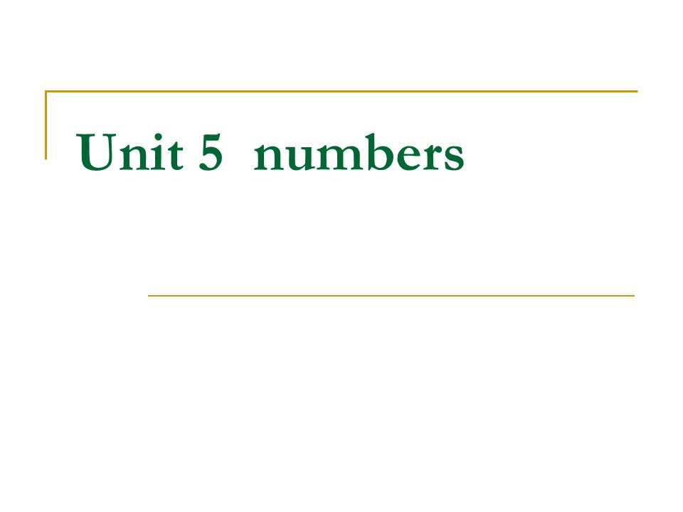 Unit 5 numbers