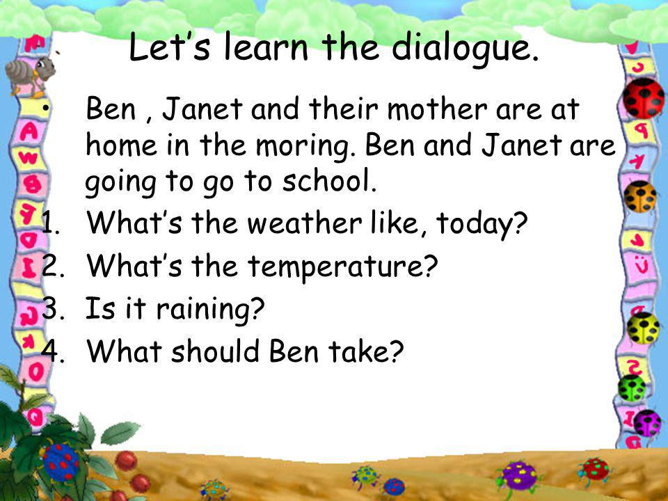 Let's learn the dialogue.