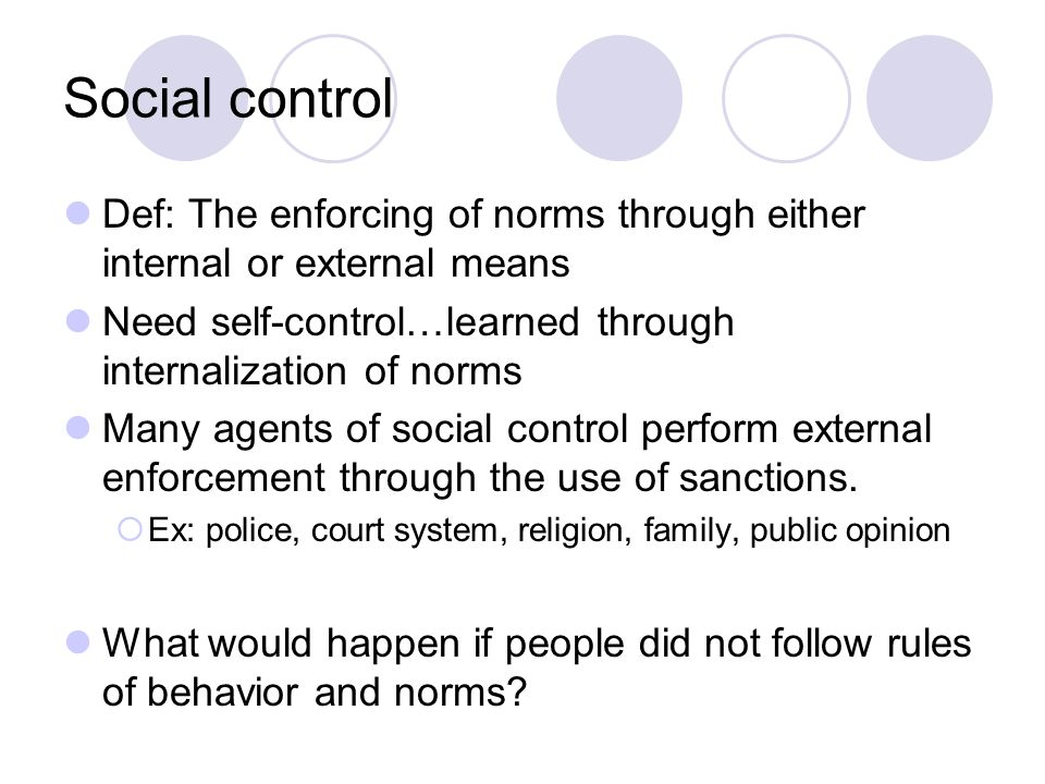 the rules that people use for social norms The symbolic nature of culture the symbolic systems that people use to capture and communicate  legislation, club rules) social norms are much more likely to.